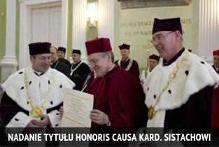Nadanie tytułu Honoris Causa kard. Sistachowi