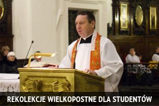 Rekolekcje Wielkopostne dla studentów PWTW